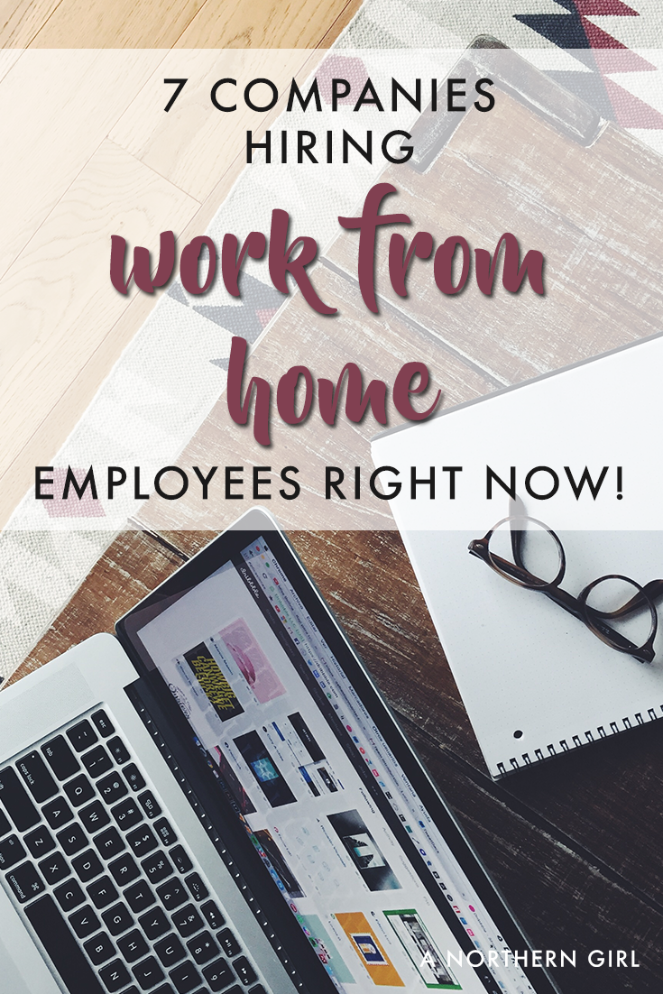 7 companies hiring work from home employees
